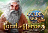 Land of the Heroes Golden Nights Bonus